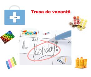 Trusa de vacanță (1)